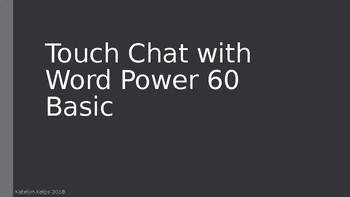 TouchChat with Wordpower - Wordpower 60 basic staff training