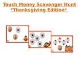 TouchMoney Scavenger Hunt **Thanksgiving Edition**