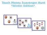 TouchMoney Scavenger Hunt **Winter Edition**