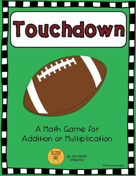 Touchdown: A Math Game (Addition & Multiplication)