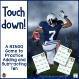 Adding and Subtracting Ten: Football Themed BINGO Game