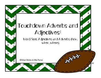 Touchdown Adjective and Adverb Sort! (Core Knowledge)