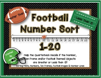 Touchdown!  Football Theme Number Sort 1-20 For Greater/Less Than 10