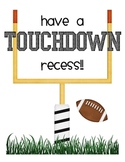 Touchdown Recess!