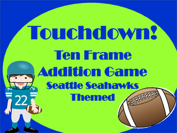 Touchdown Ten Frame Addition Game - Seattle Seahawks Themed