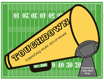 Touchdown! nouns and pronouns