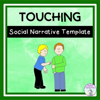 Touching Others - Social Narrative Template