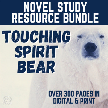 Touching Spirit Bear Teaching Guide - 224 pages