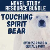 Touching Spirit Bear RESOURCE BUNDLE | GOOGLE - DIGITAL - DISTANCE LEARNING