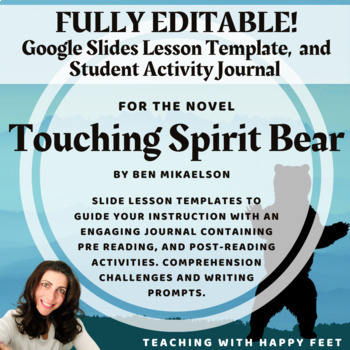Touching Spirit Bear: ActivBoard Novel Study and Journal A