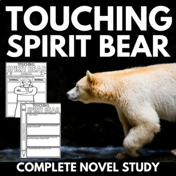 Touching Spirit Bear Novel Study Unit - Questions and Activities