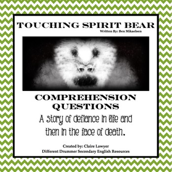 Touching Spirit Bear Comprehension Questions