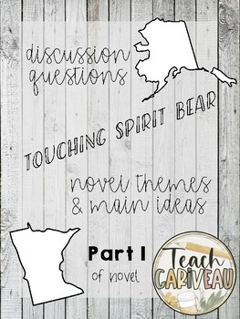 Touching Spirit Bear Discussion Questions - Part 1