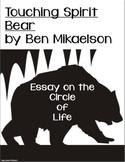 Touching Spirit Bear Essay on The Circle of Life