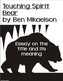 Touching Spirit Bear Essay on the Title and its Meaning