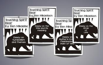 Touching Spirit Bear Essay Bundle - 4 Informative CCSS ali