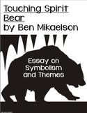 Touching Spirit Bear-Essay on Symbolism and Theme