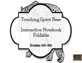 Touching Spirit Bear Interactive Notebook Foldable