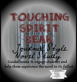 Touching Spirit Bear Journal and Novel Study for Middle School ELA