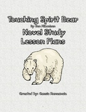 Touching Spirit Bear Novel Study Lesson Plans