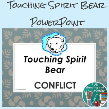 Touching Spirit Bear PowerPoint