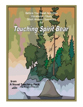 Touching Spirit Bear:  Prereading/Vocabulary./Short Answer Quetions