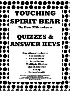 Touching Spirit Bear Quizzes and Answer Keys
