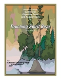 Touching Spirit Bear:  Chapter Summaries and Objective Tests