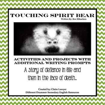 Touching Spirit Bear Supplementary Projects and Writing Assignment