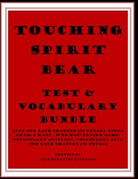 Touching Spirit Bear: Test Bundle and Vocabulary