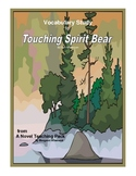 Touching Spirit Bear:  Vocabulary Study