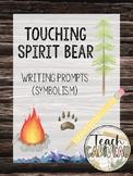 Touching Spirit Bear Writing Prompts {Symbolism}