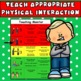 Touching Visual: Appropriate Physical Contact/Reduce Viole
