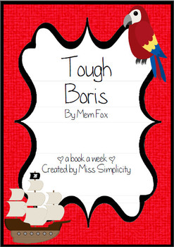 Tough Boris by Mem Fox ~ A week of reading activities PIRA