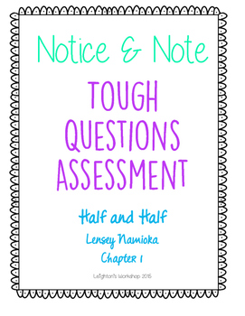 Tough Questions Assessment Notice and Note NO PREP