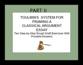 Toulmin's Courtroom System for Framing Classical Argument Essays II