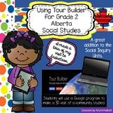Tour Builder - Alberta Grade 2 Social Studies