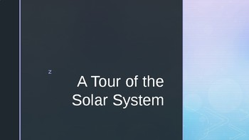 Tour of the Solar System Powerpoint