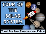 Tour of the Solar System Travel Brochure and Rubric