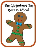 The Gingerbread Boy Goes to School