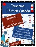 Tourism Research Project: l'Est du Canada *FRENCH*