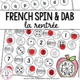 FRENCH Back to School Math and Literacy Dab It Activities (la rentrée)