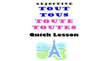 Tout, Tous, Toute, Toutes: French Quick Lesson