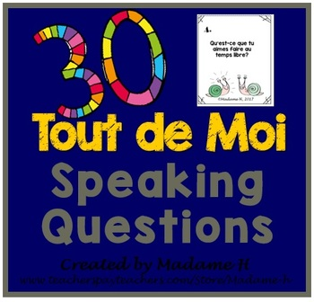 Tout de Moi Speaking Questions