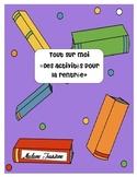 Tout sur moi/Des activités pour la rentrée (French Back to School Activities)