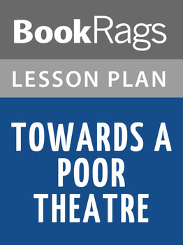 Towards a Poor Theatre Lesson Plans