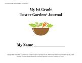 Tower Garden 1st Grade Journal