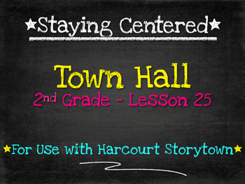 Town Hall  2nd Grade Harcourt Storytown Lesson 25