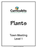 Town Meeting - Level 1   Theme: Plants   Scripted Aftersch
