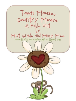 Town Mouse, Country Mouse - A Fable Unit